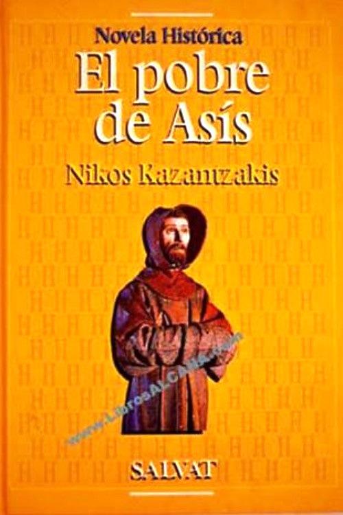 El pobre de Asis – Nikos Kazantzakis