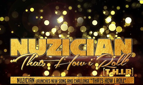 """Nuzician launches new song and challenge """"That's How I Roll (T.H.I.R)"""""""
