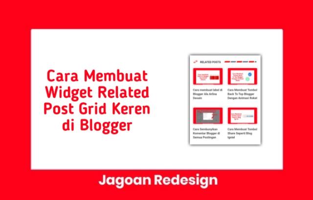 Cara Membuat Widget Related Post Grid Keren di Blogger