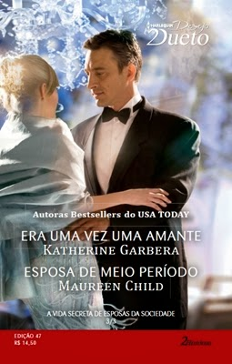 A Vida Secreta de Esposas da Sociedade 3/3 (Katherine Garbera e Maureen Child)