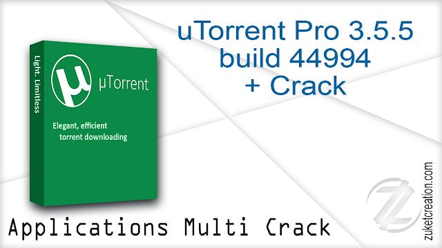 uTorrent Pro 3.5.5 build 44994 + Crack