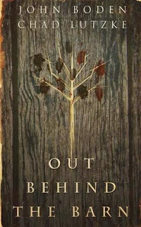 Out Behind the Barn by John Boden and Chad Lutzke cover