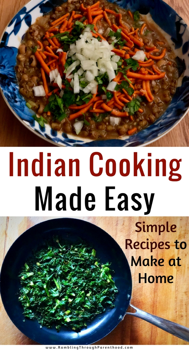 Rambling through parenthood indian cooking made easy simple indian cooking made easy simple recipes to make at home forumfinder Image collections
