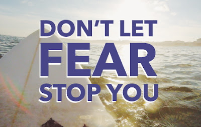 do not let fear stops you