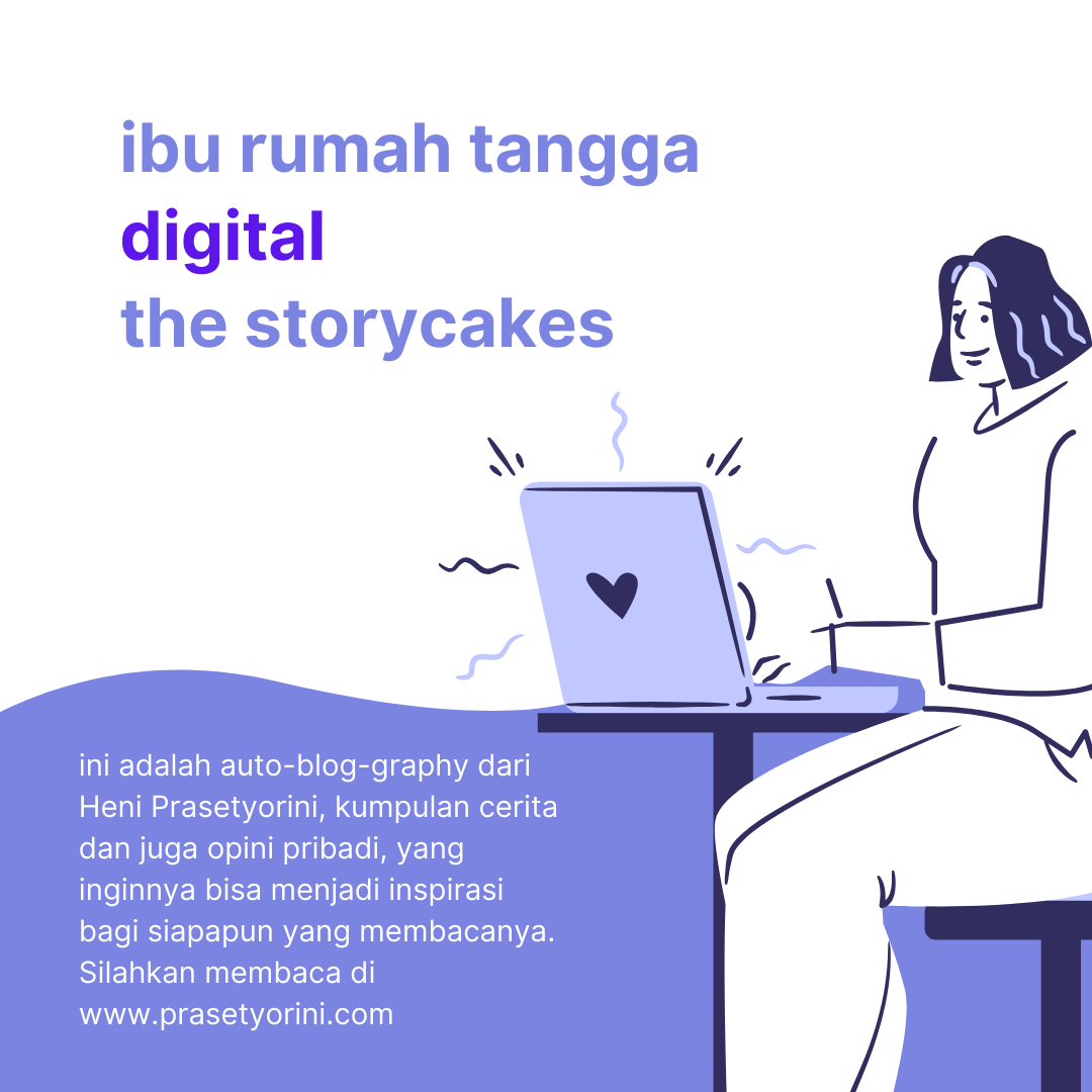 Ibu Rumah Tangga Digital The Storycakes