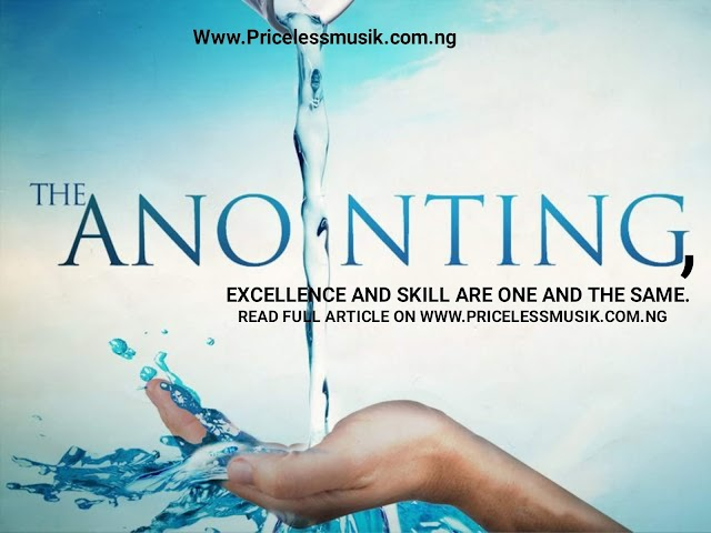 The anointing.