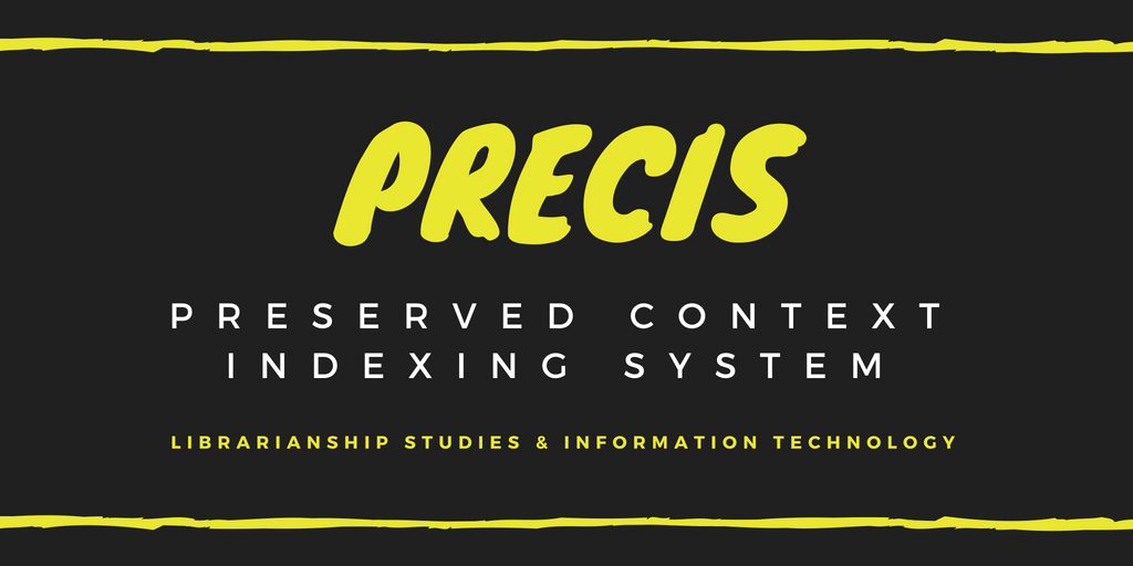 PRECIS (Preserved Context Index System)
