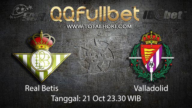 Prediksi Bola Jitu Real Betis vs Valladolid 21 September 2018 ( Spanish La Liga )