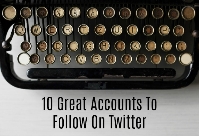 10-Great-Accounts-To-Follow-On-Twitter-text-under-image-of-old-keyboard