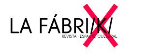 Revista cultural y literaria La Fabri/k/