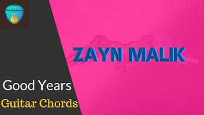 GOOD YEARS Guitar Chords Accurate | ZAYN MALIK | Icarus Falls