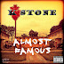 """""""Almost Famous"""" EP by Pasadena rapper KStone (Hosted by DJ Highlight)"""