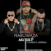 New Audio | M2theP Ft.Mirror & Jordan -Nakuwaza