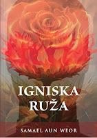 Igniska ruža - Samael Aun Weor