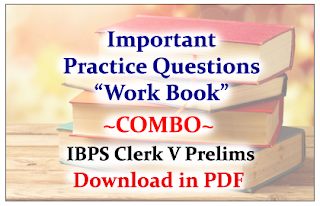 "IBPS Clerk Prelims 2015- Important Practice Questions ""Work Book"" Combo - Download in PDF"