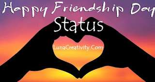 Happy Friendship Day Status For WhatsApp