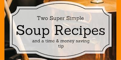 http://mom2momed.blogspot.com/2017/01/super-simple-soups.html