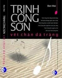 Trịnh Công Sơn - Vết Chân Dã Tràng - Ban Mai