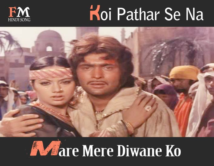 Koi-Pathar-Se-Na-Mare-Diwane-Laila Majnu-(1976)