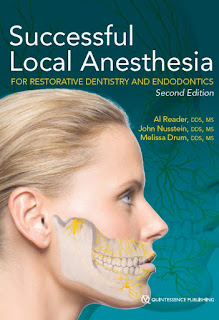 Successful Local Anesthesia For Restorative Dentistry and Endodontics, Second Edition