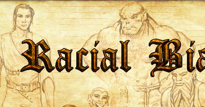 Racial Bias: Half-Orcs