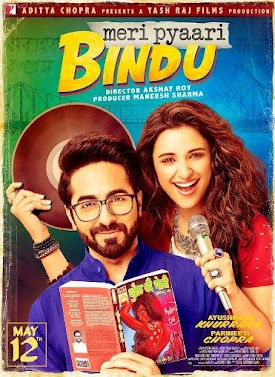 Ayushmann Khurrana, Parineeti Chopra upcoming 2017 Bollywood film Meri Pyaari Bindu Wiki, Poster, Release date, Songs list wikipedia