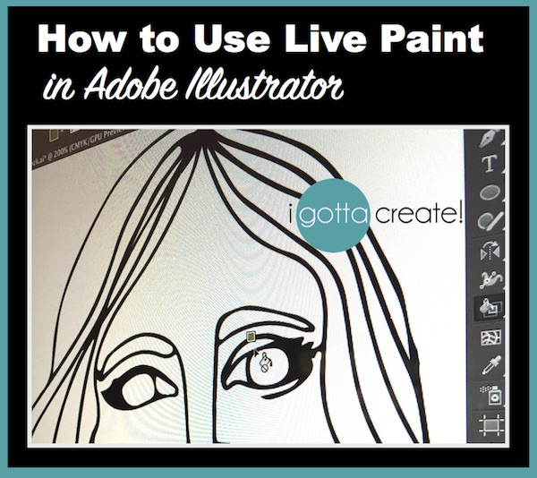 How to use Live Paint in Adobe Illustrator | Tutorial at I Gotta Create!