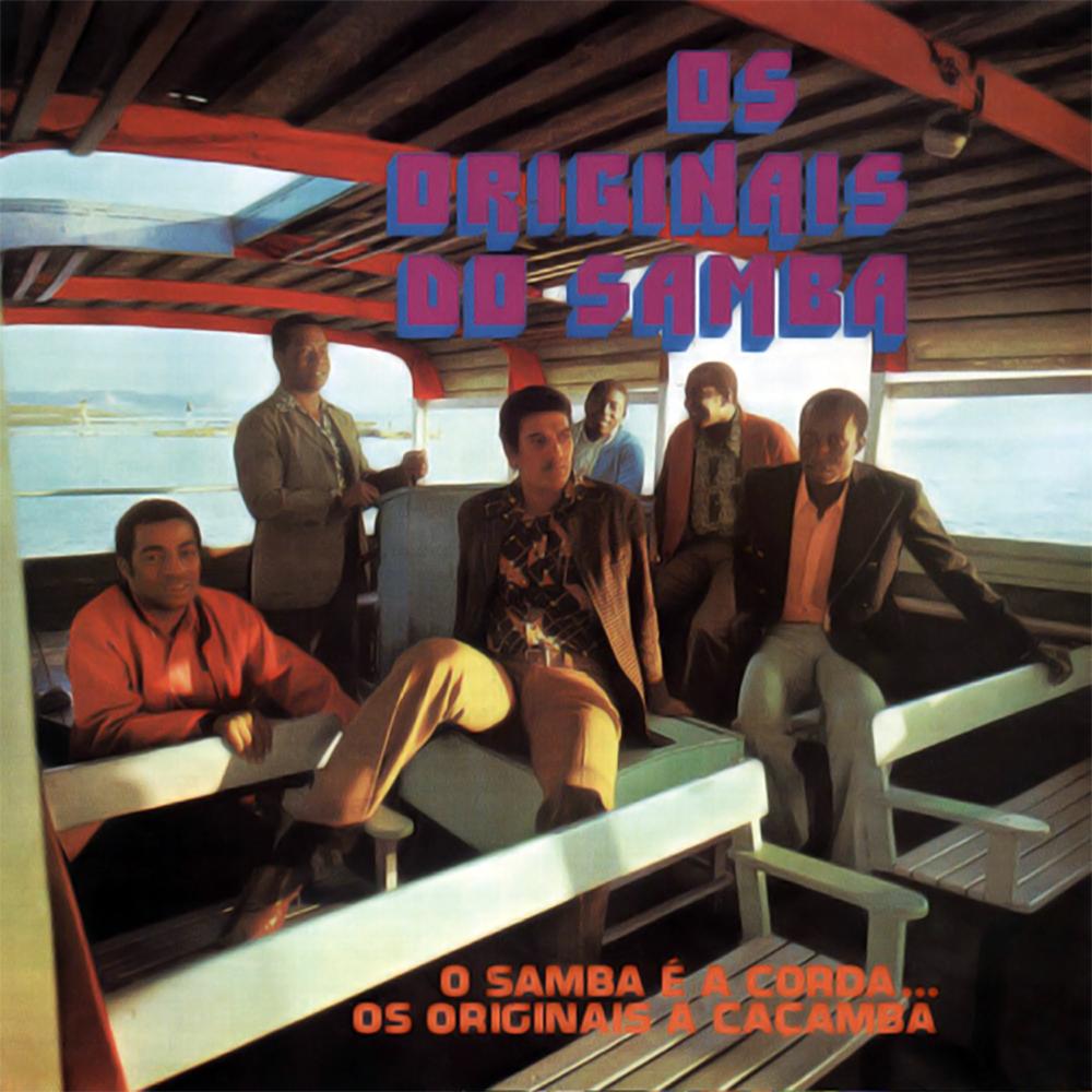 Os Originais do Samba - O Samba É a Corda... Os Originais a Caçamba [1972]