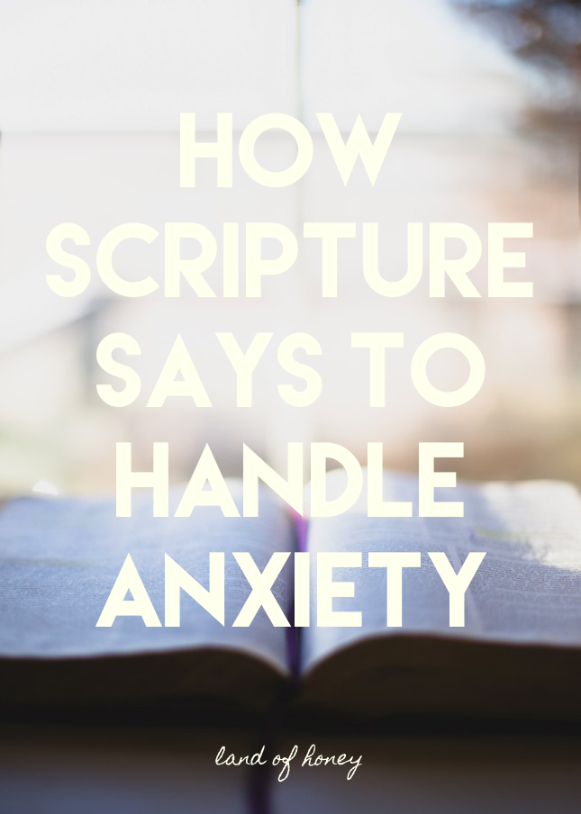 Scripture's Way to Handle Anxiety