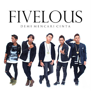 Fivelous - Demi Mencari Cinta MP3