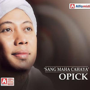 Download Songs Opick - Sang Maha Cahaya