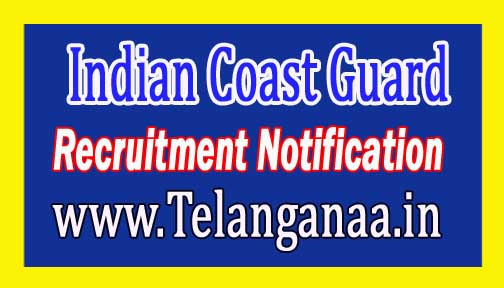 Indian Coast Guard Recruitment Notification 2016