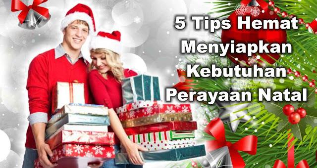 5 Tips Hemat Menyiapkan Kebutuhan Perayaan Natal