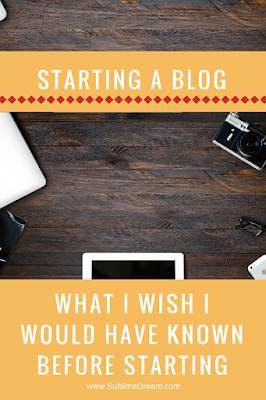 Thinking of starting a blog?  Learn the things I wish I would have known beofre I started mine!