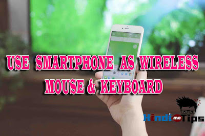 फोन को बदलिये वायरलैस माउस में बिलकुल फ्री | Use SmartPhone as a Wireless Mouse & Keyboard (Android Phone/Iphone/Ipad)