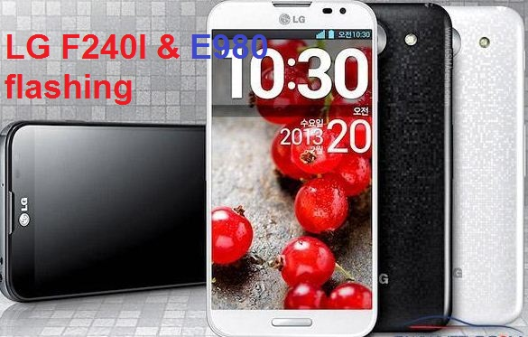 How to flash LG F240l and E980