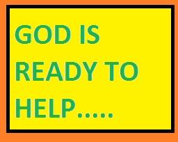 GOD WANTS TO HELP