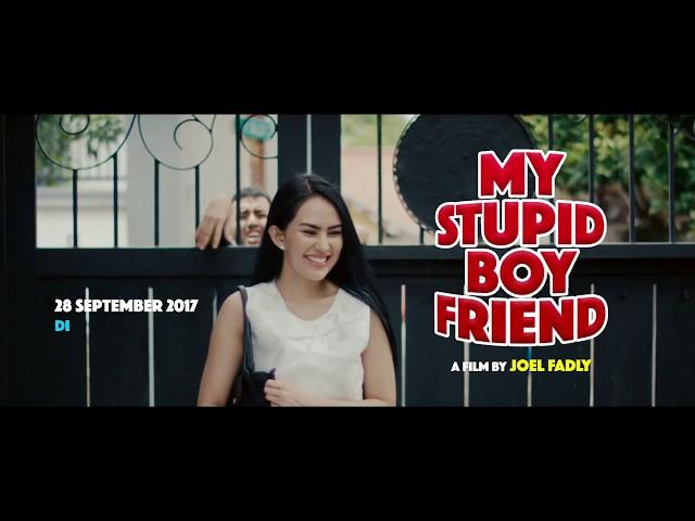 Film My Stupid Boyfriend (2017)