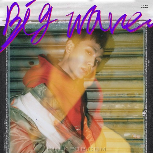 "JUNG ILHOON – 1st Mini Album ""Big wave"" (FLAC + ITUNES PLUS AAC M4A)"