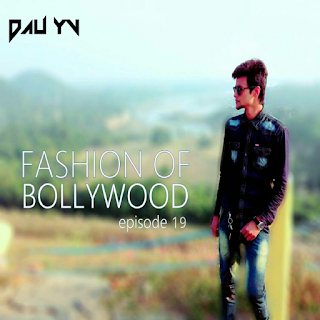 Fashion Of Bollywood 19 (June 2017) - Dau Yv