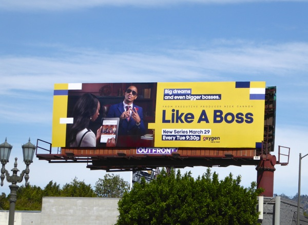 Like a Boss series premiere billboard