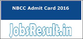NBCC Admit Card 2016