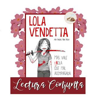 Lola Vendetta libro más vale Lola que mal acompañada