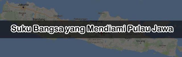 Suku Bangsa yang Mendiami Pulau Jawa
