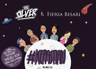 Lirik dan Kunci Gitar The Silver – Kepastian Feat Fiersa Besari