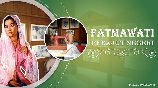 Fatmawati, Perajut Negeri dari Bengkulu