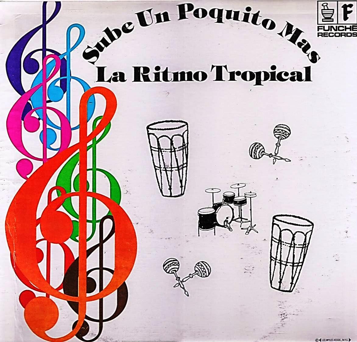 SUBE UN POQUITO MAS - LA RITMO TROPICAL (1974)