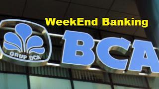 54 Kantor Cabang Bca Weekend Banking Hari Sabtu Minggu Buka 2019 Weekend Banking