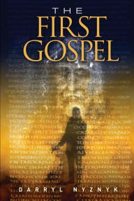 Review, The First Gospel, Darryl Nyznyk, Bea's Book Nook