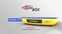Resultado de imagem para ATUALIZAÇÃO SUPERBOX PRIME ITV V1.019 – 03/06/2017